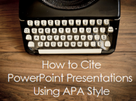 how to cite powerpoint presentations using apa style