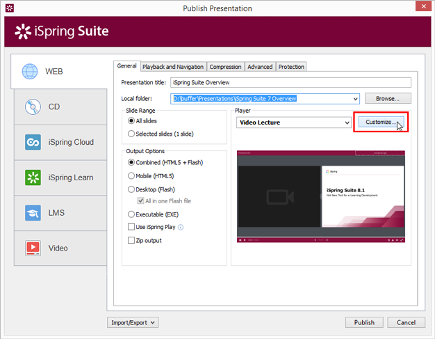 The Customize button for Video Lecture player in the Publish window is active now in version 8.1.