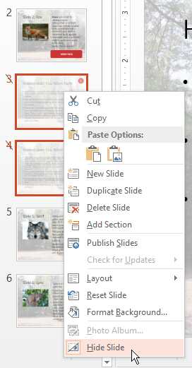 Right-click menu when selecting slides in a PowerPoint thumbnail's sidebar. Select Hide Slide.