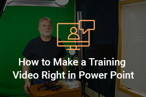 Make a Training Video