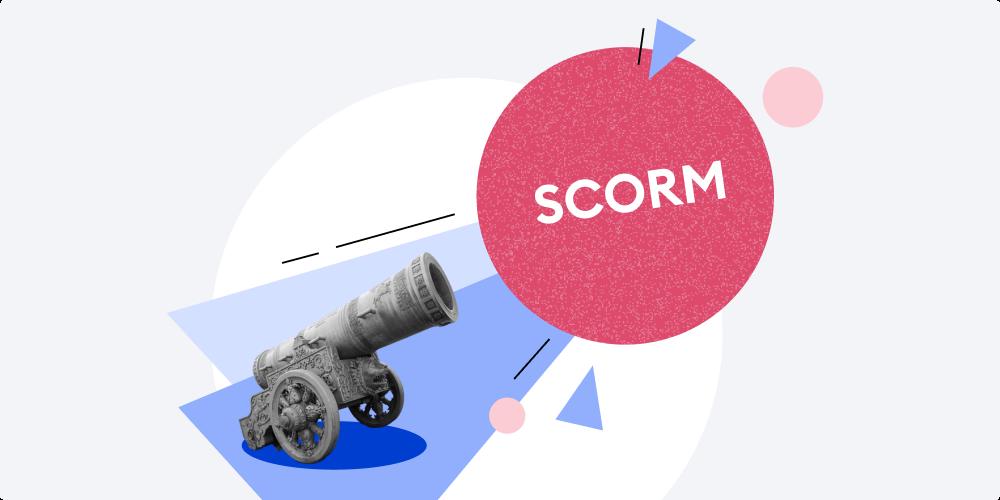 SCORM là gì? Định nghĩa đúng bằng từ ngữ đơn giản