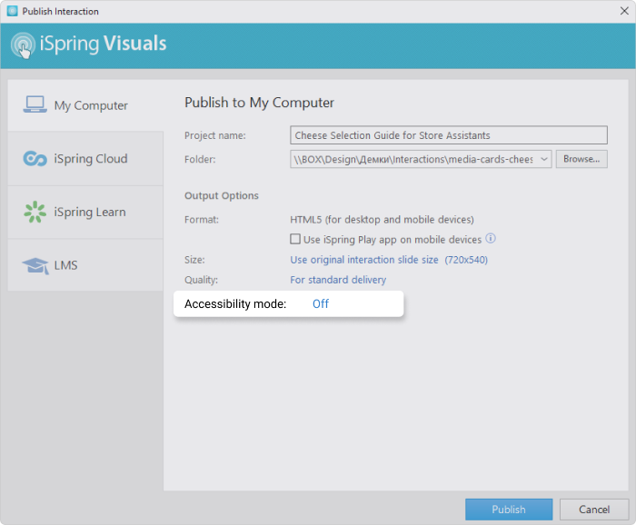 How to turn on accessibility mode in iSpring Suite