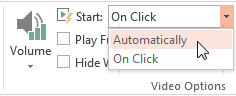 PowerPoint PLAYBACK Video Options, Start: Automatically