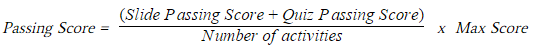 A math equation used for calculating a course passing score.
